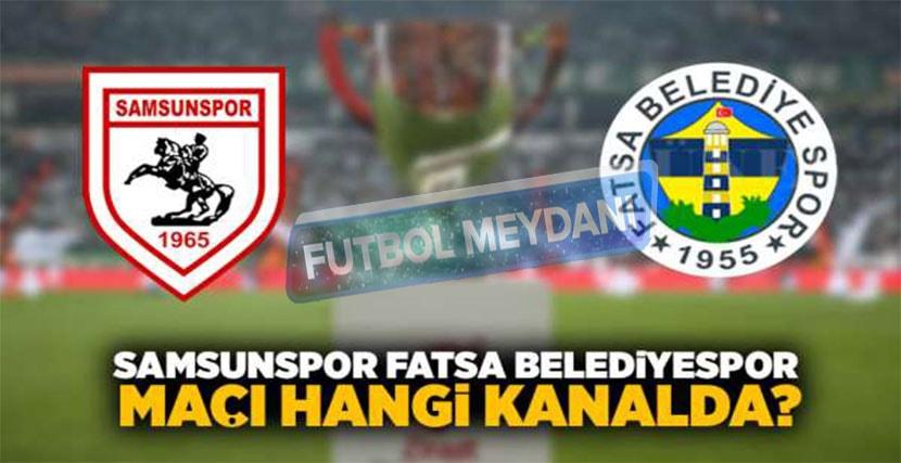 Fatsa Belediyespor Samsunspor Türkiye Kupası Maçı Ne Zaman?