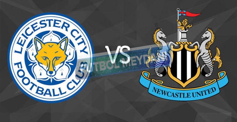 Leicester City Newcastle United Maçı Ne Zaman? (7.Hafta)