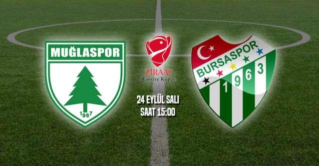 Muğlaspor Bursaspor Türkiye Kupası Maçı Ne Zaman?