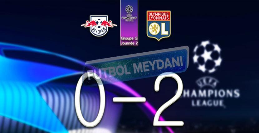 Leipzig Lyon 0-2 Maç Sonucu