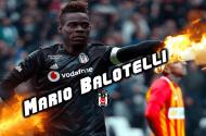 Beşiktaş, Balotelli'nin Peşinde