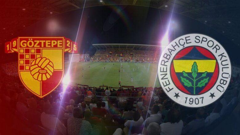 Göztepe Fenerbahçe | Canlı İzle